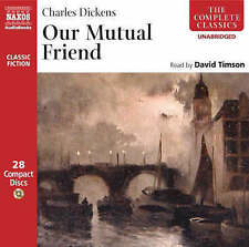 Our Mutual Friend: Unabridged by Charles Dickens (CD-Audio, 2007)