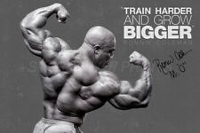 Ronnie Coleman quote poster print photo - pre Signed -12 x 8 inches - Bigger