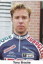 CYCLISME carte cycliste TONY BRACKE équipe IPSO eurosoap euroclean