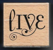 LIVE SWIRL occasion INSPIRATION card words HAMPTON ART 2010 Wood RUBBER STAMP