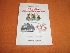 Dt Sejerlännr ( Plattdeutsch) Wilhelm-Busch-Album von Matthias Kringe, TB 2001