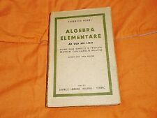 federico boari algebra elementare ad uso dei libei edi libraria 1941