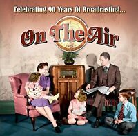 On The Air Celebrating 90 Years Of Broadcasting [CD]