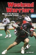 Weekend Warriors: Men of the National Lacrosse League