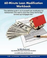 60-Minute Loan Modification: How to Modify Your Mortgage Fast and Correctly; or