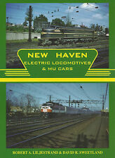 NEW HAVEN Electric Locomotives & MU Cars (multiple-unit commuter cars) NEW BOOK
