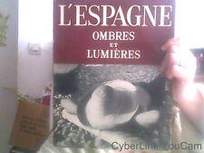 L'ESPAGNE. OMBRES ET LUMIERES