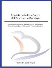 Análisis de la Enseñanza Del Proceso de Bocetaje : Una Propuesta Curricular...