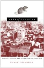 City of Plagues: Disease, Poverty, and Deviance in San Francisco-ExLibrary