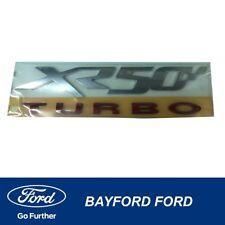 FORD FG XR50 TURBO XR6 BADGE XR50  UTE BADGE DECAL NEW !! GENUINE FORD ..