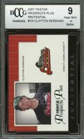 2007 tristar prospects plus protential #ck CLAYTON KERSHAW rookie BGS BCCG 9