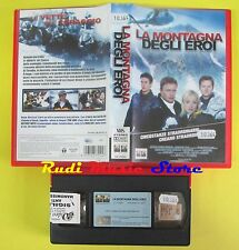 film VHS LA MONTAGNA DEGLI EROI 2003 COLUMBIA CC 75524 long hayes(F26) no dvd