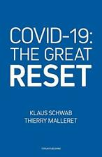 CV-19: The Great Reset Klaus Schwab WORLD ECONOMIC FORUM