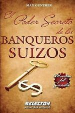 El Poder Secreto de Los Banqueros Suizos (Paperback or Softback)