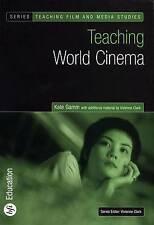 NEW Teaching World Cinema (BFI Teaching Film and Media Studies) by Kate Gamm