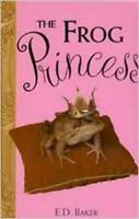 The Frog Princess, Very Good, E. D. Baker Book