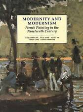 Modernity and Modernism: French Painting in the Nineteenth Century by Tamar Garb, Francis Frascina, Briony Fer, Nigel P. Blake, Charles Harrison (Paperback, 1993)