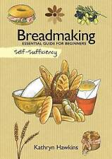 Breadmaking: Essential Guide for Beginners (Self-Sufficiency)-ExLibrary