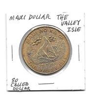"*So Called Dollar Hawaii Maui Dollar ""The Valley Isle"""