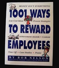 1001 WAYS TO REWARD EMPLOYEES LOW COST IDEAS CASE STUDIES ROB NELSON BOOK