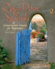Open Door to Spanish Vol. 2 : A Conversation Course for Beginners, Level 2 W/CD