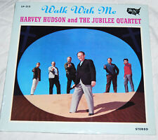 HARVEY HUDSON JUBILEE QUARTET WALK WITH ME WHITEY GLEASON SEALED XIAN COUNTRY