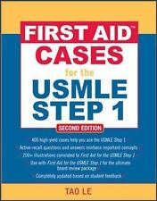 First Aid™ Cases for the USMLE Step 1: Second Edition (First Aid USMLE), L