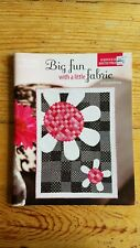 Quilting Book Big Fun With A Little Fabric by Amanda Herring Leisure Arts 2010