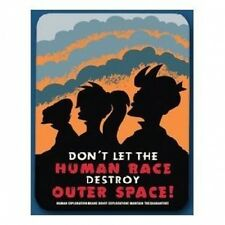 "Futurama Tin Cubicle Sign ""Don't Let The Human Race Destroy Outer Space!"""