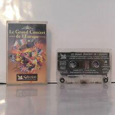 Le Grand Concert De L'Europe (Cassette Audio - K7 - Tape)