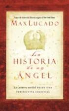 La Historia de un Angel by Max Lucado (2008, Paperback)