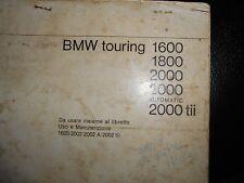 BMW  TOURING-1600...2000 - LIBRETTO USO E MANUTENZIONE ORIGINALE.