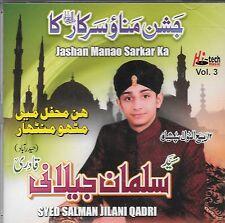 SYED SALMAN JILANI QADRI - JASHAN MANAO SARKAR KA - NEW NAAT CD - FREE UK POST