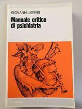 Giovanni Jervis - Manuale critico di psichiatria (Feltrinelli, 1977)