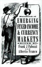 Handbook of Emerging Fixed Income and Currency Markets (Frank J. Fabozzi Series)