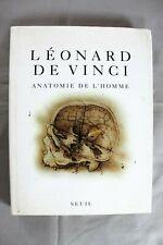 Anatomie de l'homme, Léonard de Vinci, Ronald Philo