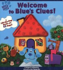 Welcome To Blues Clues (A Lift-the-Flap Book)