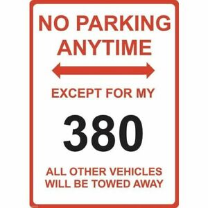 """Metal Sign - """"NO PARKING EXCEPT FOR MY 380"""" MITSUBISHI"""