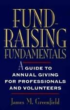 Fund-Raising Fundamentals: A Guide to Annual Giving for Professionals and Volunt