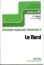 Géologie régionale 3 : LE NORD - B. Riquier 1973