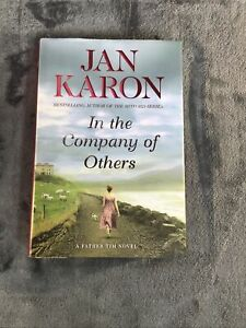 A Mitford Novel.: In the Company of Others by Jan Karon (2010, Hardcover)