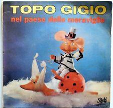 DISCO VINILE 45 GIRI TOPO GIGIO NEL PAESE DELLE MERAVIGLIE MAZZULLO ITALY