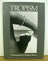 Tropism photographs by Ralph Gibson 1987 HB/DJ *Signed First Edition*