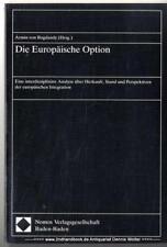 Die europäische Option v. Armin von Bogdandy 3789028223