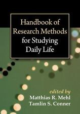 Handbook of Research Methods for Studying Daily Life (2013, Paperback)