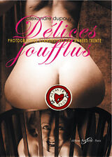 DÉLICES JOUFFLUS Livres Curiosa Érotisme Photographie Nu Lesbos Callipygie Nudes