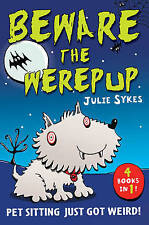 The Pet Sitter - Beware the Werepup and other stories: Four pet-tastic stories i