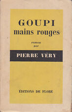 C1 Pierre VERY GOUPI MAINS ROUGES Epuise 1949 CHARENTE
