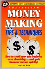 AUSTRALIAN MONEY MAKING TIPS & TECHNIQUES ~ Nicholas Reed