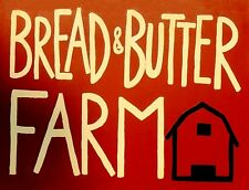 """TIN SIGN """"Bread and Butter Farm"""" Food Signs  Rustic Wall Decor"""